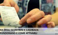 Cashback e lotteria degli scontrini. Facciamo il punto