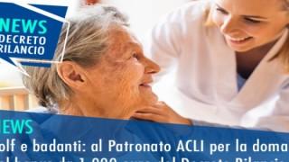 Colf e badanti: al Patronato Acli per la domanda del bonus da 1.000 euro